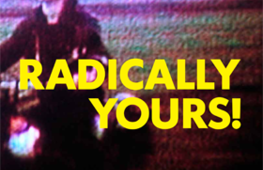 Radically Yours #11