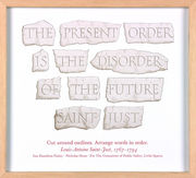 The present order is the disorder of the future Saint-Just